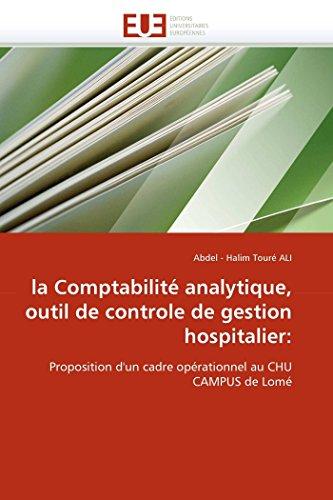 9786131541513: La comptabilité analytique, outil de controle de gestion hospitalier: