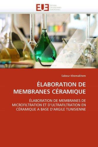 Elaboration de Membranes Ceramique (Paperback): Khemakhem-S