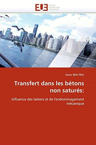 Transfert Dans Les Betons Non Satures: (Paperback): Ben Fraj-A