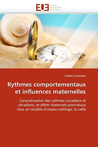 Rythmes Comportementaux Et Influences Maternelles: Sophie Lumineau