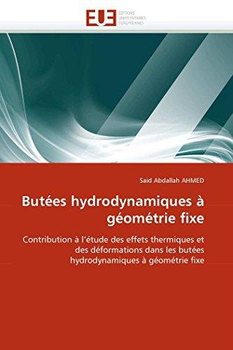 9786131545177: Butées hydrodynamiques à géométrie fixe: Contribution à l'étude des effets thermiques et des déformations dans les butées hydrodynamiques à géométrie fixe