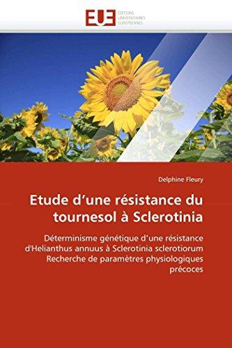 Etude DUne Resistance Du Tournesol a Sclerotinia: Delphine Fleury