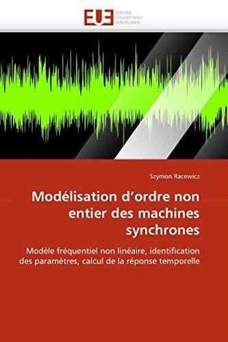 Modelisation D Ordre Non Entier Des Machines: Szymon Racewicz