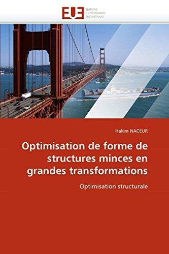 9786131547003: Optimisation de forme de structures minces en grandes transformations: Optimisation structurale (Omn.Univ.Europ.) (French Edition)