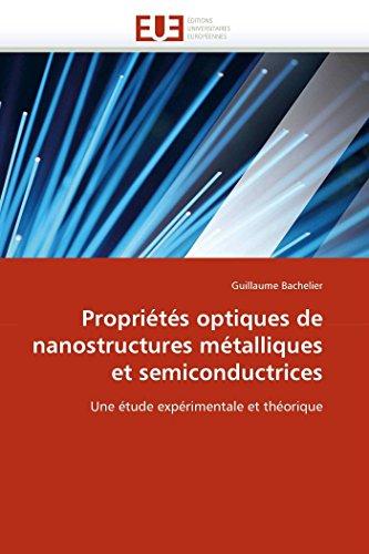 9786131547409: Propriétés optiques de nanostructures métalliques et semiconductrices: Une étude expérimentale et théorique (Omn.Univ.Europ.) (French Edition)