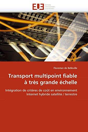 Transport Multipoint Fiable Tr s Grande chelle (Paperback): de Belleville-F