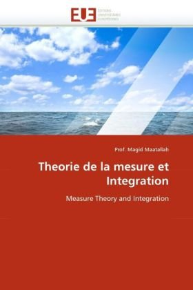 9786131547720: Theorie de la mesure et Integration: Measure Theory and Integration (French Edition)