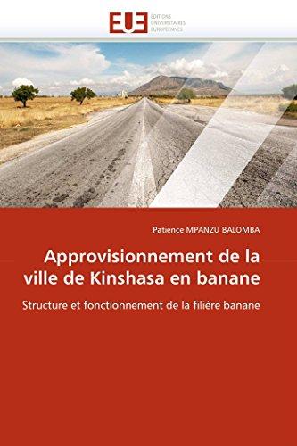 Approvisionnement de La Ville de Kinshasa En: Mpanzu Balomba-P