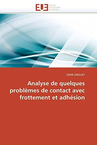 9786131548673: Analyse de quelques problèmes de contact avec frottement et adhésion (Omn.Univ.Europ.) (French Edition)