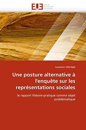 Une posture alternative à l'enquête sur les représentations sociales: Laurence Seferdjeli