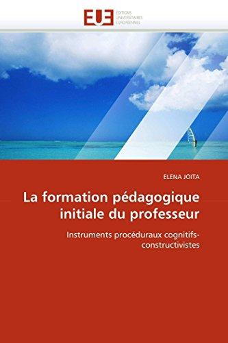 La Formation Pedagogique Initiale Du Professeur: ELENA JOITA
