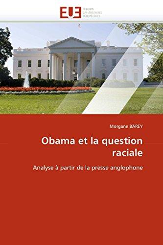 9786131550072: Obama et la question raciale (OMN.UNIV.EUROP.)