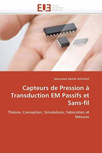 9786131550140: Capteurs de Pression a Transduction Em Passifs Et Sans-Fil