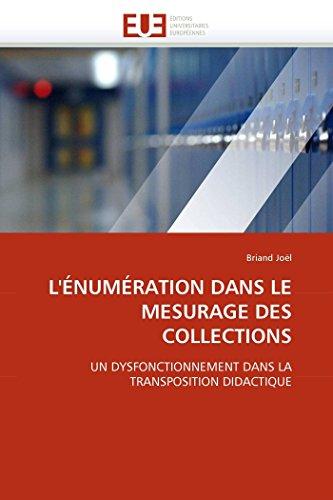 9786131550294: L'�NUM�RATION DANS LE MESURAGE DES COLLECTIONS: UN DYSFONCTIONNEMENT DANS LA TRANSPOSITION DIDACTIQUE