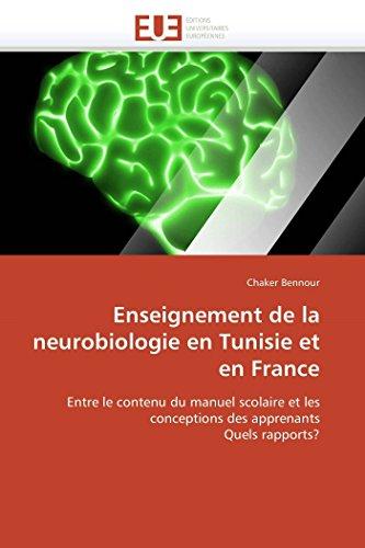 Enseignement de la neurobiologie en Tunisie et en France: Entre le contenu du manuel scolaire et ...