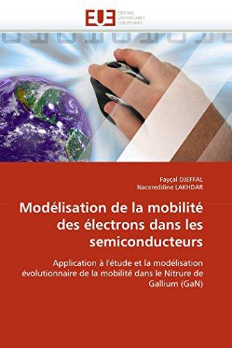 Modélisation de la mobilité des électrons dans: Fayçal DJEFFAL; Nacereddine