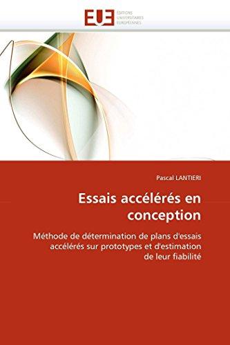 Essais accélérés en conception: Méthode de détermination: Pascal LANTIERI