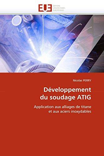 Developpement Du Soudage Atig: Nicolas Perry