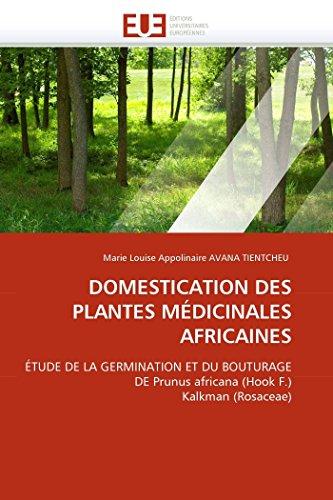 Domestication Des Plantes Medicinales Africaines (Paperback): Avana Tientcheu-M