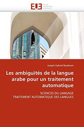 9786131554278: Les ambigu�t�s de la langue arabe pour un traitement automatique: SCIENCES DU LANGAGE TRAITEMENT AUTOMATIQUE DES LANGUES