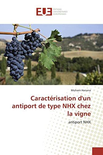 Caract�risation d''un Antiport de Type Nhx Chez La Vigne (Paperback): Hanana-M
