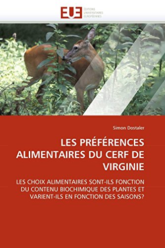 Les Preferences Alimentaires Du Cerf de Virginie: Simon Dostaler