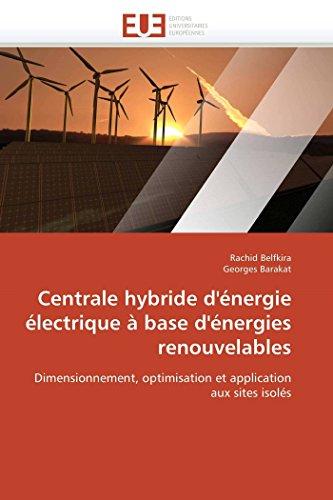 9786131557552: Centrale hybride d'énergie électrique à base d'énergies renouvelables