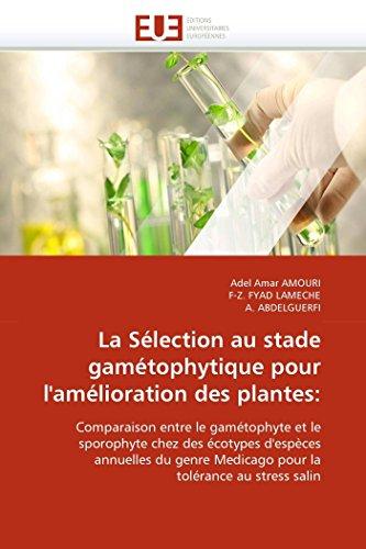 La sélection au stade gamétophytique pour l''amélioration: Adel Amar AMOURI;