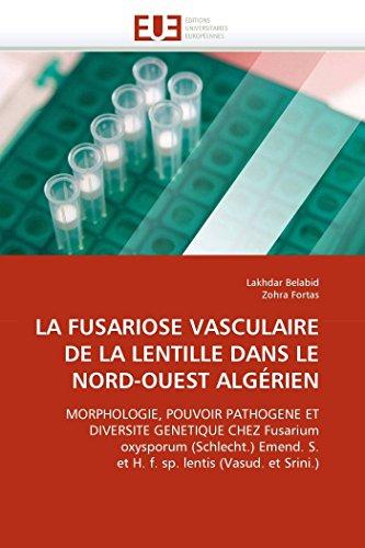 La fusariose vasculaire de la lentille dans: Lakhdar Belabid; Zohra