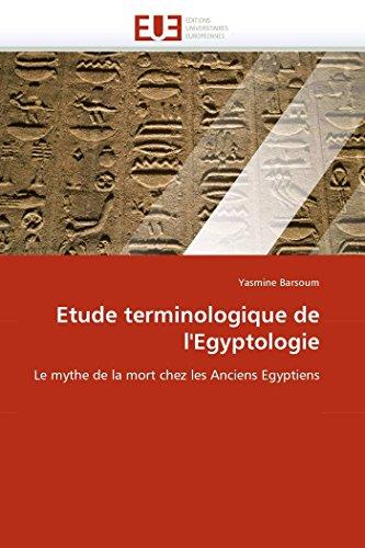 Etude Terminologique de LEgyptologie: Yasmine Barsoum