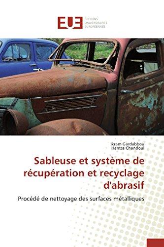 9786131558580: Sableuse et système de récupération et recyclage d'abrasif (OMN.UNIV.EUROP.)