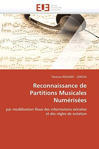 9786131558979: Reconnaissance de Partitions Musicales Numérisées: par modélisation floue des informations extraites et des règles de notation (Omn.Univ.Europ.) (French Edition)