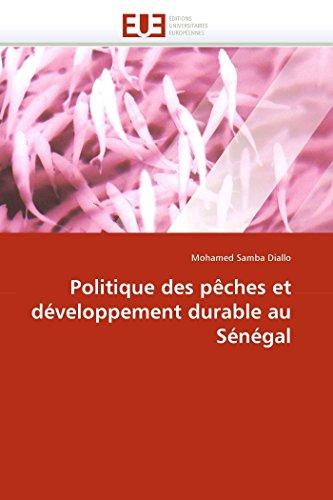 9786131559259: Politique des p�ches et d�veloppement durable au S�n�gal