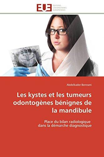 Les Kystes Et Les Tumeurs Odontogenes Benignes: Bennani-A