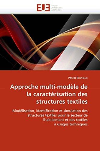 9786131560279: Approche multi-modèle de la caractérisation des structures textiles