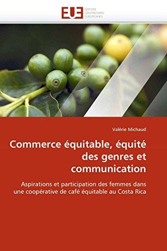 Commerce Equitable, Equite Des Genres Et Communication: Valà rie Michaud