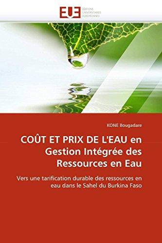 Cout Et Prix de LEau En Gestion Integree Des Ressources En Eau: KONE Bougadare