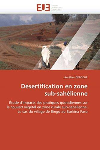Desertification En Zone Sub-Sahelienne: Aurà lien Deroche