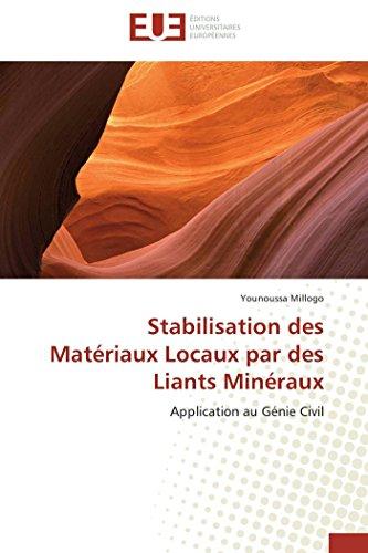 9786131561887: Stabilisation des Matériaux Locaux par des Liants Minéraux: Application au Génie Civil