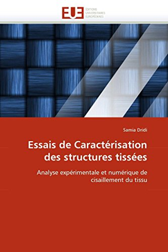 Essais de Caracterisation Des Structures Tissees: Samia Dridi