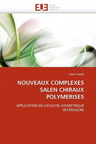 Nouveaux Complexes Salen Chiraux Polymerises (Paperback): Zulauf-A