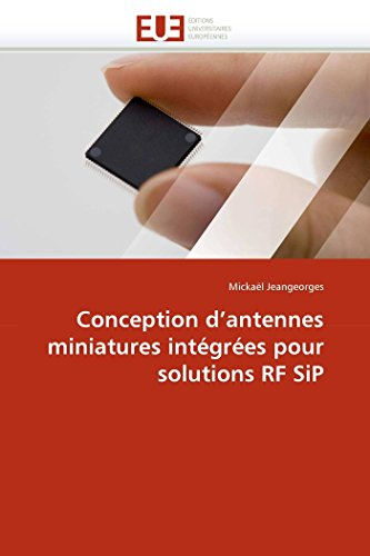 9786131562396: Conception d'antennes miniatures int�gr�es pour solutions RF SiP