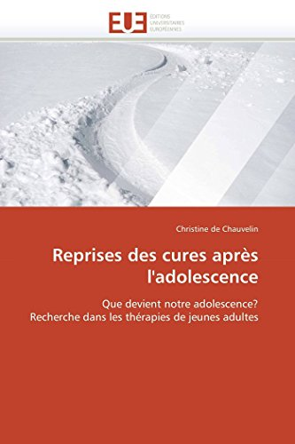 Reprises Des Cures Apres LAdolescence: Christine de Chauvelin