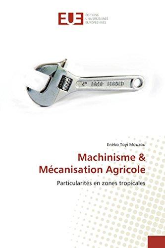 9786131565458: Machinisme & Mécanisation Agricole: Particularités en zones tropicales (Omn.Univ.Europ.) (French Edition)