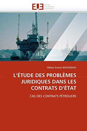 9786131565915: L'ÉTUDE DES PROBLÈMES JURIDIQUES DANS LES CONTRATS D'ÉTAT: CAS DES CONTRATS PÉTROLIERS
