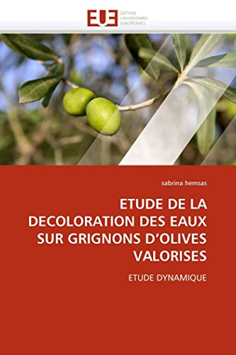 Etude de La Decoloration Des Eaux Sur Grignons DOlives Valorises: sabrina hemsas