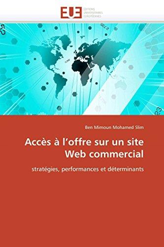 9786131567384: Accès à l'offre sur un site Web commercial: stratégies, performances et déterminants
