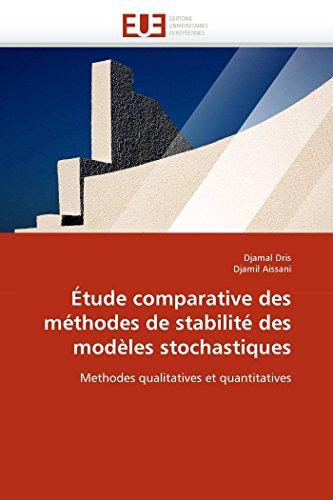 9786131568411: Étude comparative des méthodes de stabilité des modèles stochastiques: Methodes qualitatives et quantitatives (Omn.Univ.Europ.) (French Edition)