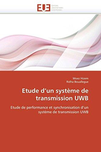 Etude D Un Systeme de Transmission Uwb: Collectif