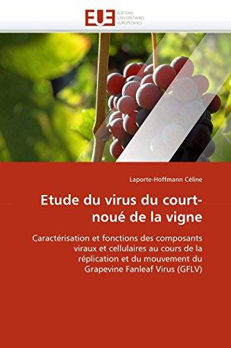 Etude Du Virus Du Court-Noue de La: Celine-L